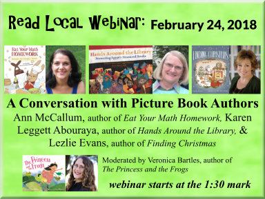 Read Local Webinar: February 24, 2018 - A Conversation with Picture Book Authors Ann McCallum, Karen Leggett Abouraya, and Lezlie Evans