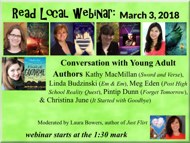 Read Local Webinar: March 3, 2018 - A Conversation with Young Adult authors Kathy MacMillan, Linda Budzinski, Meg Eden, Pintip Dunn, and Christina June