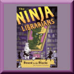 THE NINJA LIBRARIANS: SWORD IN THE STACKS by Jen Swann Downey, author of The Ninja Librarians: The Accidental Keyhand