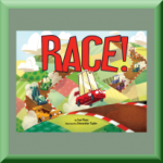 RACE! (ISBN: 978-1499802375) by Sue Fliess (Ashburn, VA), author of From Here to There, A Fairy Friend, and Books for Me!