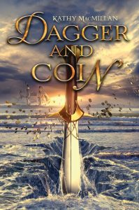 Dagger and Coin by Kathy MacMillan
