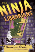 Tweet to tell us that you read THE NINJA LIBRARIANS: SWORD IN THE STACKS by Jen Swann Downey