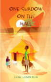 Tweet to tell us that you read ONE SHADOW ON THE WALL by Leah Henderson