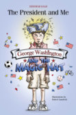 Tweet to tell us that you read GEORGE WASHINGTON AND THE MAGIC HAT by Deborah Kalb
