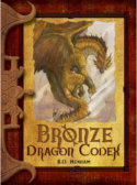 Tweet to tell us that you read BRONZE DRAGON CODEX by RD Henham (aka Amie Rose Rotruck)
