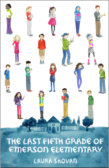 Tweet to tell us that you read THE LAST FIFTH GRADE OF EMERSON ELEMENTARY by Laura Shovan