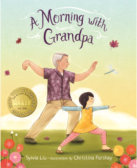 Tweet to tell us that you read A MORNING WITH GRANDPA by Sylvia Liu