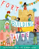 Tweet to tell us that you read FORT BUILDING TIME by Megan Wagner Lloyd
