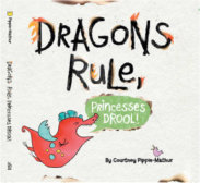 Tweet to tell us that you read DRAGONS RULE, PRINCESSES DROOL by Courtney Pippin-Mathur
