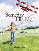 Tweet to tell us that you read SOMEDAY I'LL FLY by Rebecca Evans
