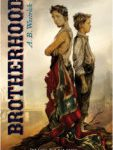 Tweet to tell us that you read BROTHERHOOD by A.B. Westrick