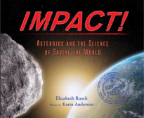 Tweet to tell us that you read IMPACT: ASTEROIDS AND THE SCIENCE OF SAVING THE WORLD photos by Karin Anderson