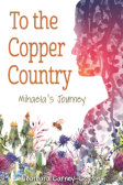 Tweet to tell us that you read TO THE COPPER COUNTRY by Barbara Carney-Coston