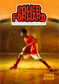 Tweet to tell us that you read POWER FORWARD by Hena Khan
