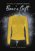 Tweet to tell us that you read BONE'S GIFT by Angie Smibert