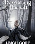 Tweet to tell us that you read BEWITCHING HANNAH by Leigh Goff