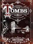Tweet to tell us that you read THE TOMBS by Deborah Schaumberg