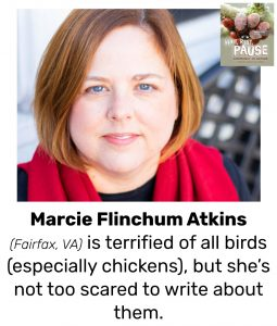 "Photo of Read Local Challenge 2019/20 author Marcie Atkins with small thumbnail of WAIT, REST, PAUSE book cover and the text, ""Marcie Flinchum Atkins (Fairfax, VA) is terrified of all birds (especially chickens), but she's not too scared to write about them."""
