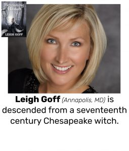 "Photo of Read Local Challenge 2019/20 author Leigh Goff and small thumbnail of BEWITCHING HANNAH, with the text ""Leigh Goff (Annapolis, MD) is descended from a seventeenth century Chesapeake witch."""