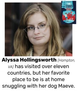 "Photo of Read Local Challenge 2019/20 author Alyssa Hollingsworth and small thumbnail of THE ELEVENTH TRADE, with the text ""Alyssa Hollingsworth (Hampton, VA) has visited over eleven countries, but her favorite place to be is at home snuggling with her dog Maeve."""
