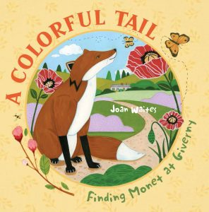A COLORFUL TAIL by Joan Waites