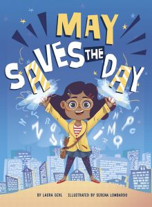 MAY SAVES THE DAY by Laura Gehl