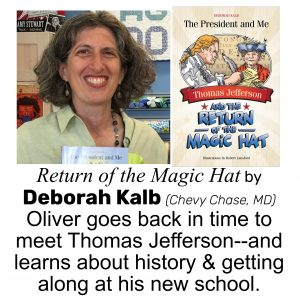 Deborah Kalb, author of THOMAS JEFFERSON AND THE RETURN OF THE MAGIC HAT