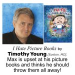 Timothy Young, author/illustrator of I HATE PICTURE BOOKS
