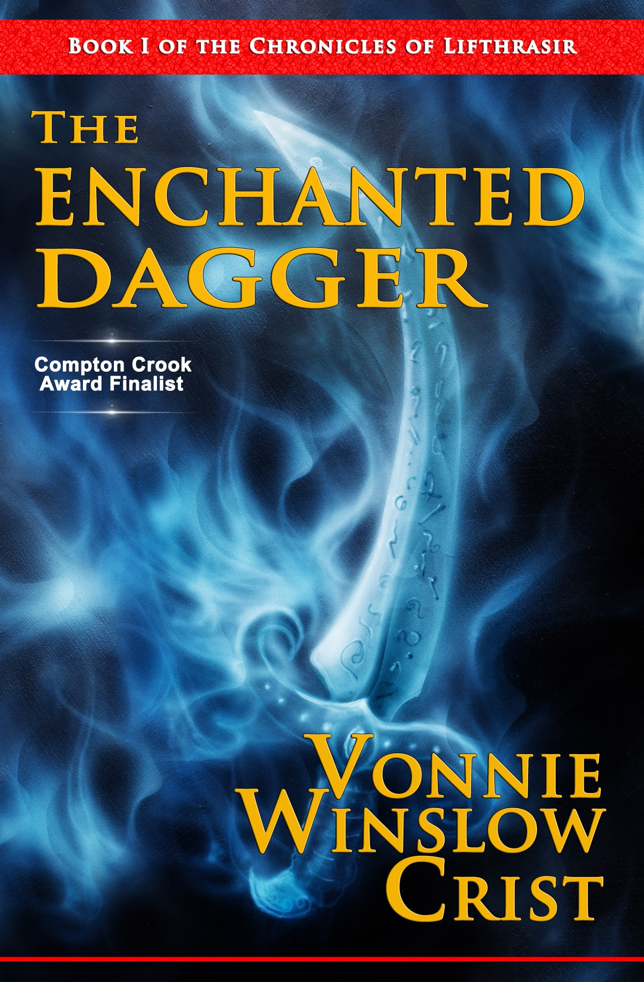 The Enchanted Dagger by Vonnie Winslow Crist